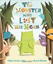 Monster Who Lost His Mean - Haber, Tiffany Strelitz