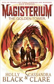 Magisterium : The Golden Tower - Clare, Cassandra