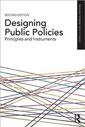 Designing Public Policies 2e : Principles and Instruments - Howlett, Michael
