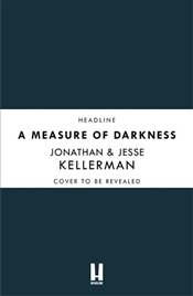 Measure of Darkness - Kellerman, Jonathan