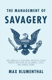 Management of Savagery  - Blumenthal, Max