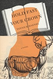Hold Fast Your Crown  - Haenel, Yannick