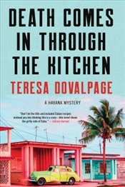 Death Comes in Through the Kitchen - Dovalpage, Teresa