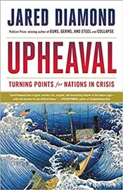Upheaval : Turning Points for Nations in Crisis - Diamond, Jared