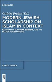Modern Jewish Scholarship on Islam in Context - Fraisse, Ottfried