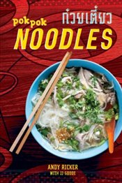 POK POK Noodles : Recipes from Thailand and Beyond - Ricker, Andy