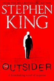 Outsider - King, Stephen