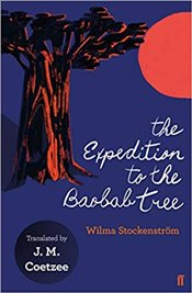 Expedition to the Baobab Tree - Stockenstrom, Wilma