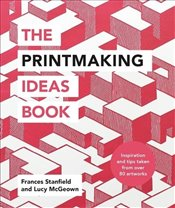 Printmaking Ideas Book - Stanfield, Frances