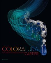 Coloratura : High Jewelry and Precious Objects by Cartier - Chaille, François