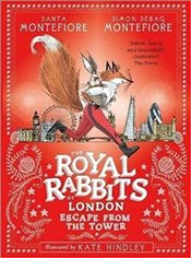 Royal Rabbits of London : Escape From the Tower - Montefiore, Santa