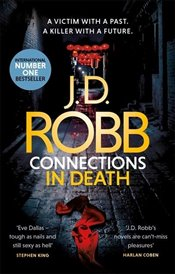 Connections in Death - Robb, J.D.