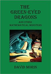 Green-Eyed Dragons and Other Mathematical Monsters - Morin, David J.