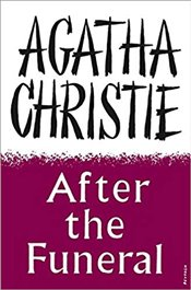 After the Funeral : Facsimile Edition - Christie, Agatha