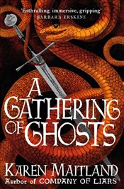 Gathering of Ghosts - Maitland, Karen