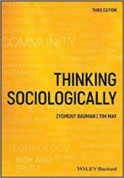 Thinking Sociologically 3e - Bauman, Zygmunt