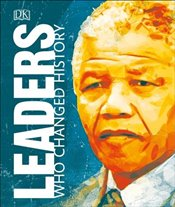 Leaders Who Changed the World -