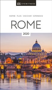 Rome : DK Eyewitness Travel Guide 2020 -