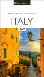 Italy : DK Eyewitness Travel Guide 2020 -
