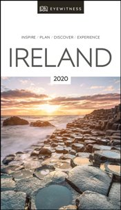 Ireland : DK Eyewitness Travel Guide 2020 -