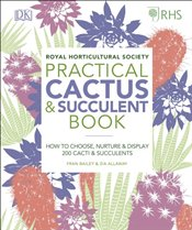 RHS Practical Cactus and Succulent Book  - Bailey, Fran