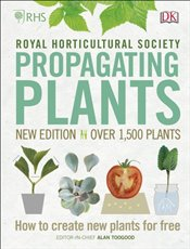 RHS Propagating Plants  - Toogood, Alan
