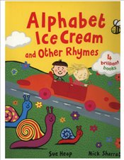 Alphabet Ice Cream and Other Rhymes : 4 Books Set  - Heap, Sue