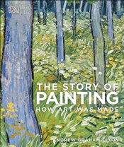 Story of Painting - Dixon, Andrew Graham