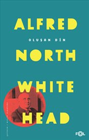 Oluşan Din   - Whitehead, Alfred North