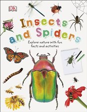 Insects and Spiders : Discover the World of Amazing Insects and Spiders  -