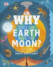 Why Does the Earth Need the Moon? - Dennie, Devin