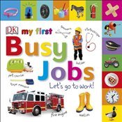 My First Busy Jobs Lets Go To Work -