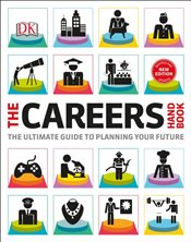 Careers Handbook : Ultimate Guide to Planning Your Future  -