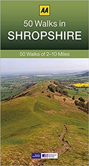 50 Walks in Shropshire - AA Publishing