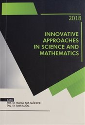 Innovative Approaches In Science and Mathematics - Kolektif