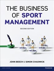 Business of Sport Management - Beech, John