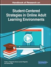 Handbook of Research on Student-Centered Strategies in Online Adult Learning Environments - Fitzgerald, Carlton J.