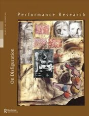Performance Research Magazine 23/08 : On Disfiguration -