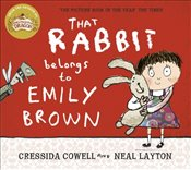 That Rabbit Belongs To Emily Brown - Cowell, Cressida