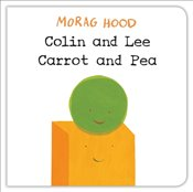 Colin and Lee, Carrot and Pea - Hood, Morag