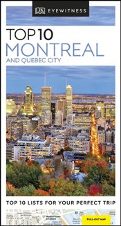 Montreal and Quebec City : DK Eyewitness Top 10 Travel Guide - Lejtenyi, P.