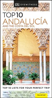 Andalucia and the Costa del Sol : DK Eyewitness Top 10 Travel Guide -