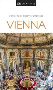 Vienna : DK Eyewitness Travel Guide  -