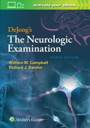 DeJongs the Neurologic Examination 8E - Campbell, William M.