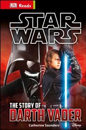 Star Wars The Story of Darth Vader - DK Publishing