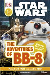 Star Wars The Adventures of BB-8 : DK Readers Level 2 - DK Publishing