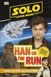 Solo : A Star Wars Story Han on the Run : DK Readers Level 2 - DK Publishing