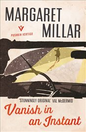 Vanish in an Instant - Millar, Margaret