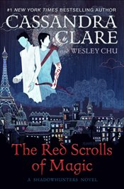 Red Scrolls of Magic - Clare, Cassandra