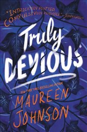 Truly Devious : A Mystery - Johnson, Maureen
